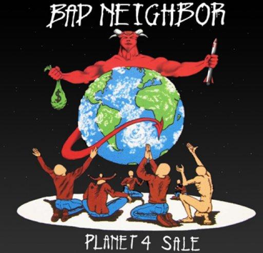 Bad Neighbor