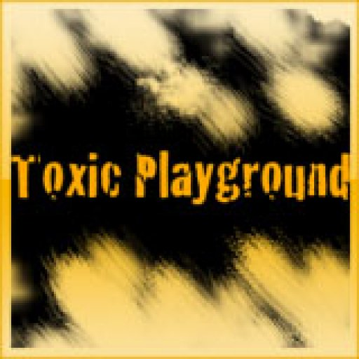 Toxic Playground